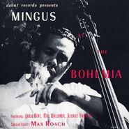 Charles Mingus, Mingus At The Bohemia (LP)