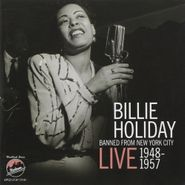 Billie Holiday, Banned From New York City - Live 1948-1957 (CD)
