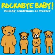 Rockabye Baby!, Lullaby Renditions Of Weezer [Record Store Day Clear Vinyl] (LP)