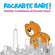 Rockabye Baby!, Lullaby Renditions Of Beastie Boys [Record Store Day Blue Vinyl] (LP)