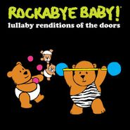 Rockabye Baby!, Lullaby Renditions Of The Doors [Record Store Day] (LP)