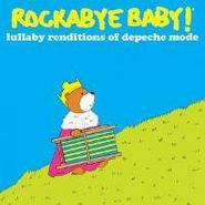 Rockabye Baby!, Rockabye Baby! - Lullaby Renditions Of Depeche Mode (CD)