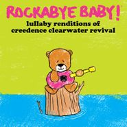 Rockabye Baby!, Lullaby Renditions Of Creedence Clearwater Revival [Record Store Day] (LP)