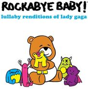 Rockabye Baby!, Lullaby Renditions Of Lady Gaga (CD)