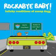Rockabye Baby!, Lullaby Renditions Of Snoop Dogg [Black Friday Yellow Vinyl] (LP)