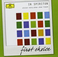 César Franck, First Choice: In Spiritum (CD)