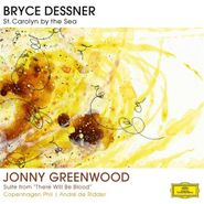 """Bryce Dessner, St. Carolyn By The Sea - Suite From """"There Will Be Blood"""" (LP)"""