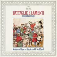 Jordi Savall, Battaglie E Lamenti (CD)
