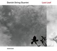 Danish String Quartet, Last Leaf (CD)