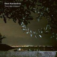 Eleni Karaindrou, Tous Des Oiseaux (CD)