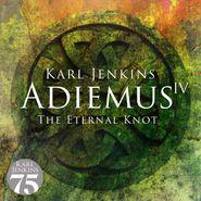 Karl Jenkins, Adiemus IV: The Eternal Knot (CD)
