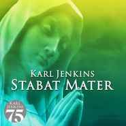Karl Jenkins, Stabat Mater (CD)