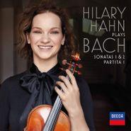 Johann Sebastian Bach, Hilary Hahn Plays Bach: Sonatas Nos. 1 & 2; Partita No. 1 (LP)