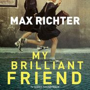 Max Richter, My Brilliant Friend [OST] (CD)