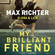 Max Richter, My Brilliant Friend [OST] (LP)