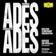 Thomas Adès, Thomas Adès Conducts Adès (CD)