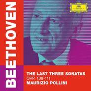 Ludwig van Beethoven, Beethoven: The Last Three Sonatas Opp. 109-111 (CD)