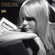 Various Artists, C'est Chic!: French Girl Singers of the 1960s (LP)