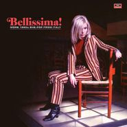 Various Artists, Bellissima! More 1960s She-Pop From Italy (LP)