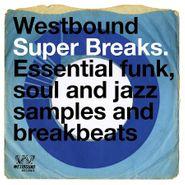 Various Artists, Westbound Super Breaks (LP)