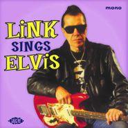 """Link Wray, Link Sings Elvis (10"""")"""