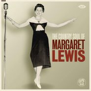 """Margaret Lewis, The Country Soul Of Margaret Lewis (7"""")"""