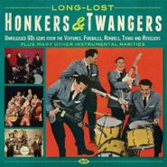 Various Artists, Long-Lost Honkers & Twangers: Unreleased 60s Gems from the Ventures, Fireballs, Rondels, Titans and Reveliers (CD)