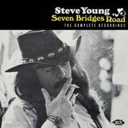 Steve Young, Seven Bridges Road: The Complete Recordings (CD)