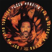 Fuzzy Haskins, I Got My Thang Together: The Westbound Years (CD)