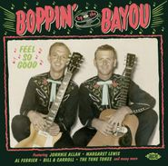 Various Artists, Boppin' By The Bayou: Feel So Good (CD)