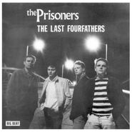 The Prisoners, Last Fourfathers (CD)