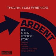 Various Artists, Thank You Friends: The Ardent Records Story (CD)