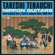 Takeshi Terauchi, Nippon Guitars: Instrumental Surf, Eleki & Tsugaru Rock 1966-1974 (LP)