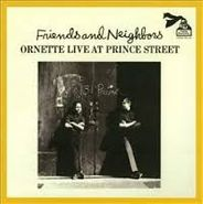Ornette Coleman, Friends & Neighbors Ornette Live At Prince Street (CD)