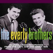 The Everly Brothers, 36 Unreleased Recordings From the Late '50s and Early '60s (CD)