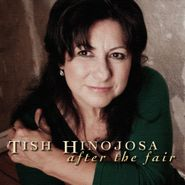 Tish Hinojosa, After The Fair (CD)