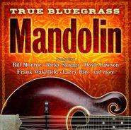 Various Artists, True Bluegrass Mandolin (CD)