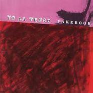 Yo La Tengo, Fakebook (LP)