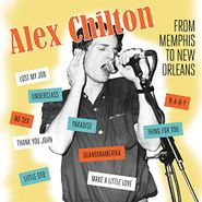 Alex Chilton, From Memphis To New Orleans (CD)