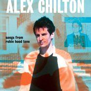 Alex Chilton, Songs From Robin Hood Lane (CD)