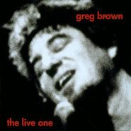 Greg Brown, The Live One (CD)