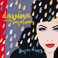 Davina & The Vagabonds, Sugar Drops [Deluxe Edition] (CD)