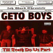 Geto Boys, Til Death Do Us Part (LP)