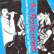 The Replacements, Sorry Ma, Forgot To Take Out The Trash (CD)