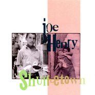 Joe Henry, Shuffletown (CD)