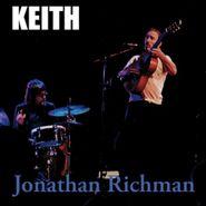 """Jonathan Richman, Keith (7"""")"""