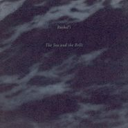 Rachel's, The Sea & The Bells (LP)