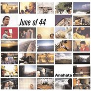June Of 44, Anahata (LP)