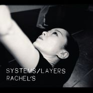 Rachel's, Systems/Layers (LP)