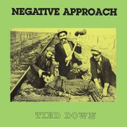 Negative Approach, Tied Down [Green Vinyl] (LP)